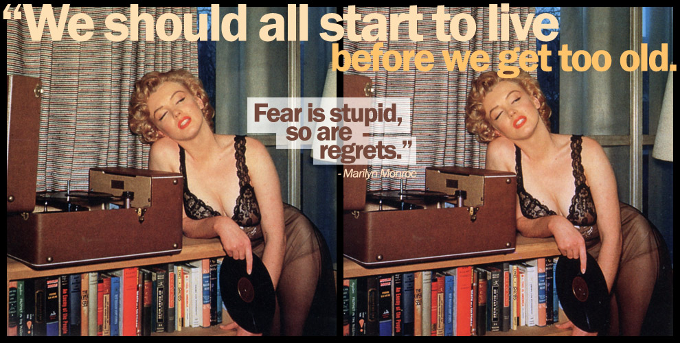 Marilyn says don't be scared